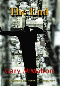 the end BY GARY MACMAHON REVIEW Picture