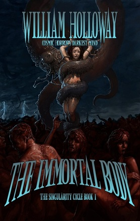 WILLIAM HOLLOWAY THE IMORTAL BODY HORROR FICTION REVIEW Picture