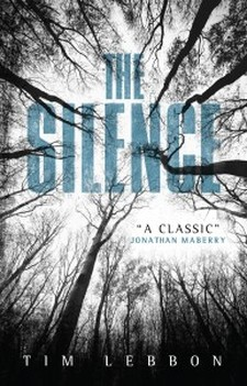 TIM LEBBON THE SILENCE REVIEW HORROR WEBSITE