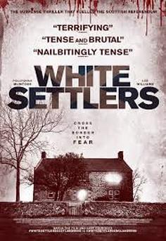 white settlers film review Picture