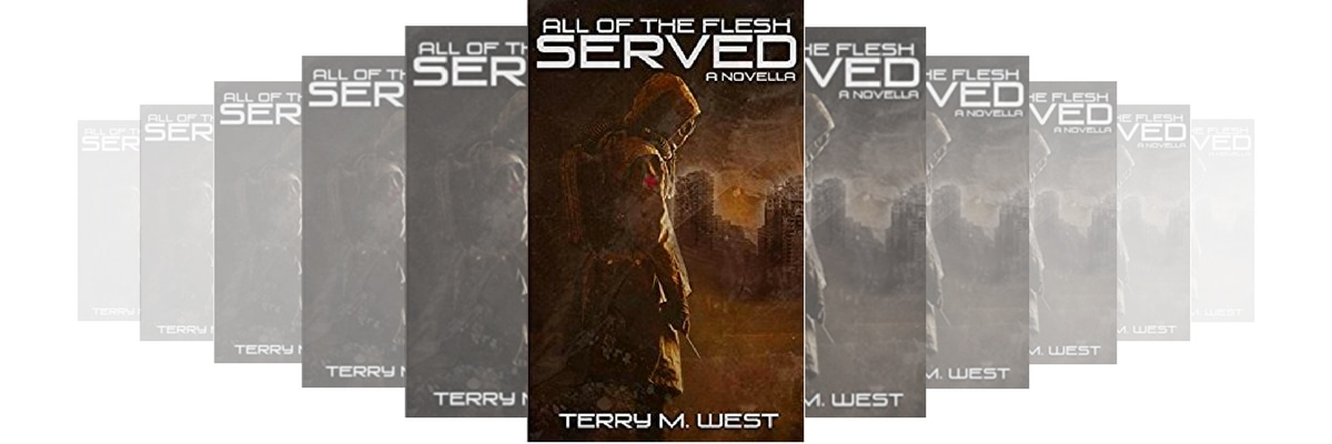 All the flesh served by terry m west book review