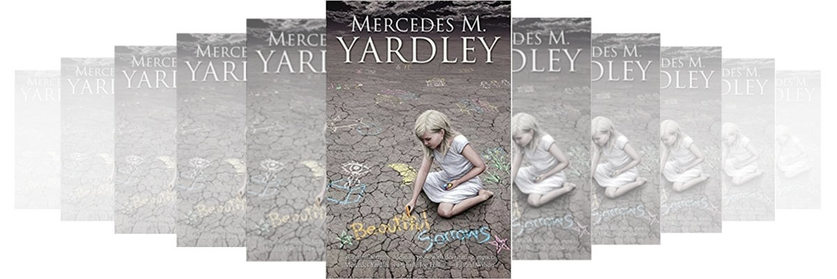 ​BEAUTIFUL SORROWS BY MERCEDES M YARDLEY