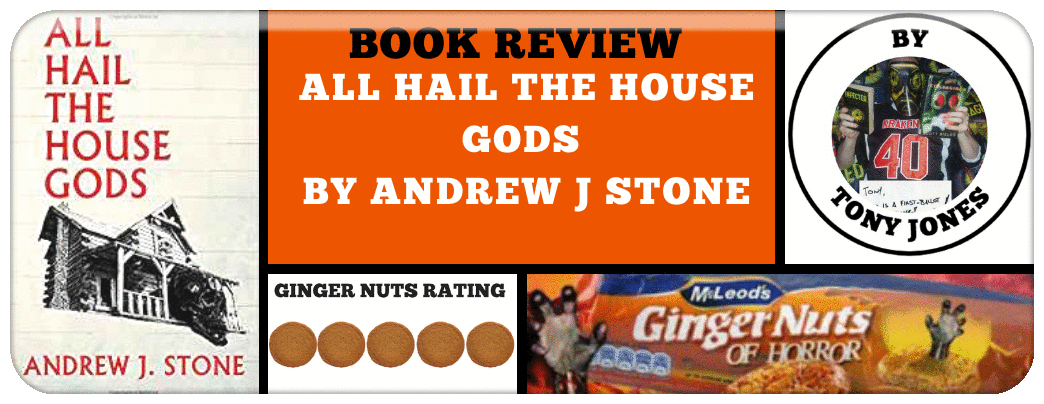 book-review-all-hail-the-house-gods-by-andrew-j-stone_orig
