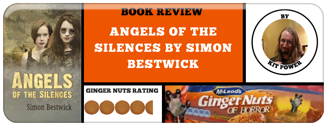 BOOK REVIEW - ANGELS OF THE SILENCES BY SIMON BESTWICK
