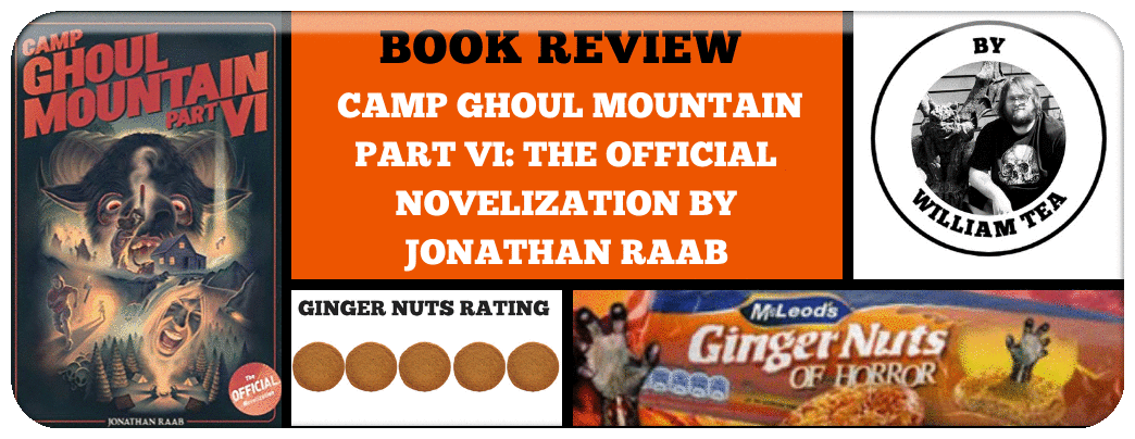 book-review-camp-ghoul-mountain-part-vi-the-official-novelization-by-jonathan-raab_orig