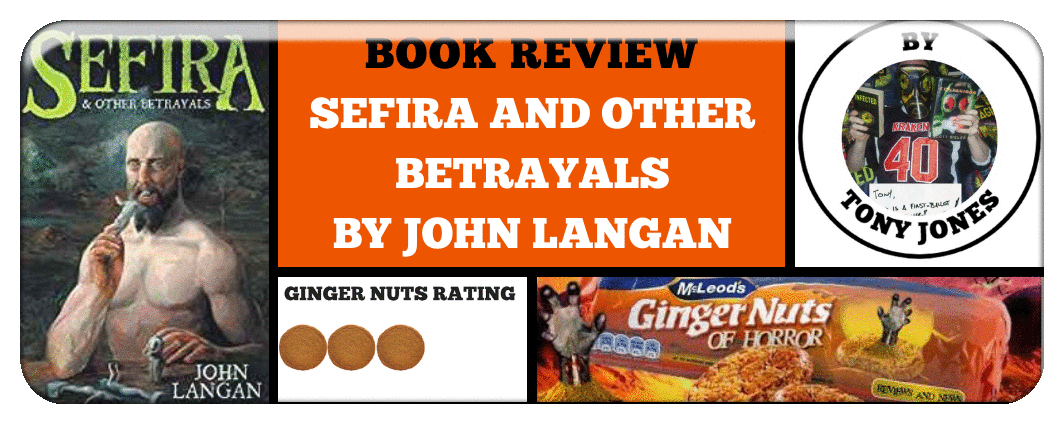 BOOK REVIEW- SEFIRA AND OTHER BETRAYALS BY ​JOHN LANGAN