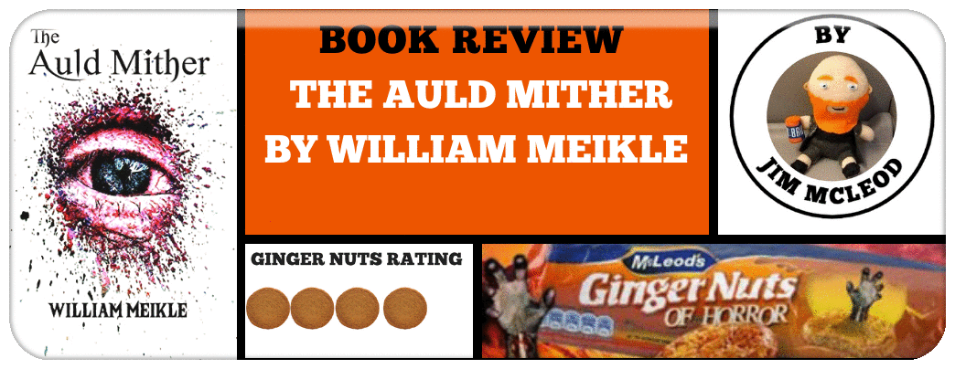 BOOK REVIEW- THE AULD MITHER BY WILLIAM MEIKLE