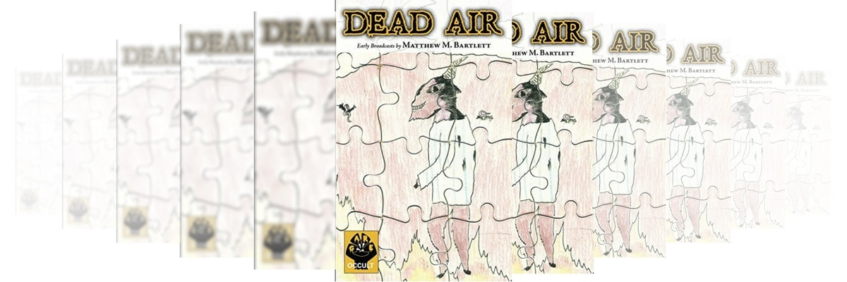 DEAD AIR BY MATTHEW M BARTLETT BOOK REVIEW