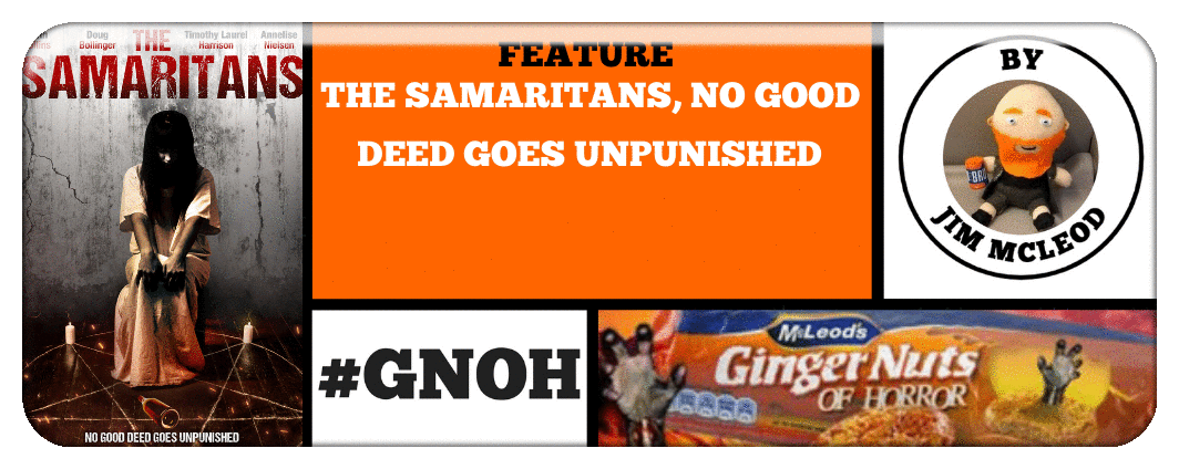 HORROR NEWS- THE SAMARITANS, NO GOOD DEED GOES UNPUNISHED