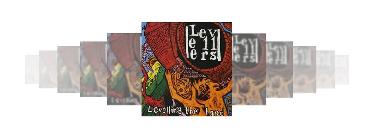 LEVELLING THE LAND THE LEVELLERS REVIEW