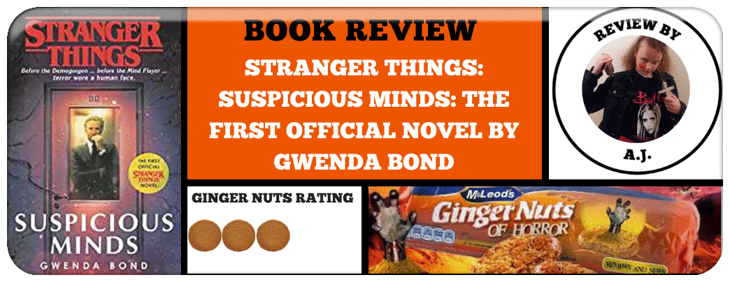 ​STRANGER THINGS: SUSPICIOUS MINDS: THE FIRST OFFICIAL NOVEL BY GWENDA BOND