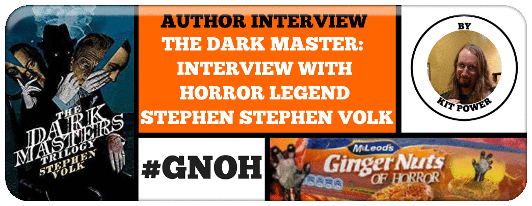 THE DARK MASTER-  INTERVIEW WITH HORROR LEGEND STEPHEN STEPHEN VOLK