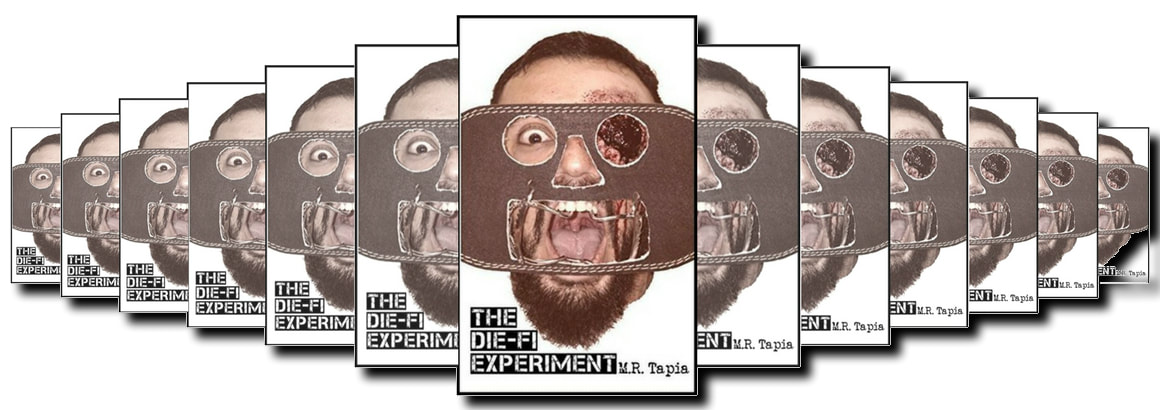 BOOK REVIEW: THE DIE-FI EXPERIMENT BY M.R.TAPIA