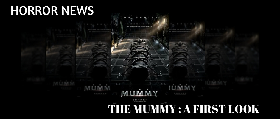 THE MUMMY TOM CRUISE 2017 FIRST LOOK TRAILER