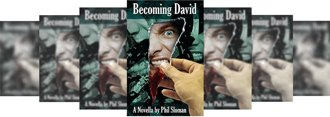 BECOMING DAVID BY PHIL SLOMAN FICTION REVIEW Picture