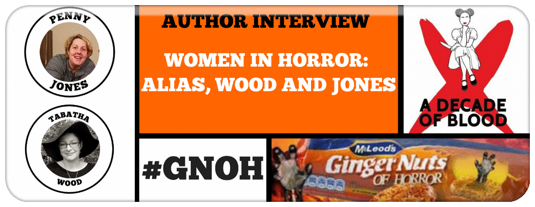 WOMEN IN HORROR​: ALIAS, WOOD AND JONES